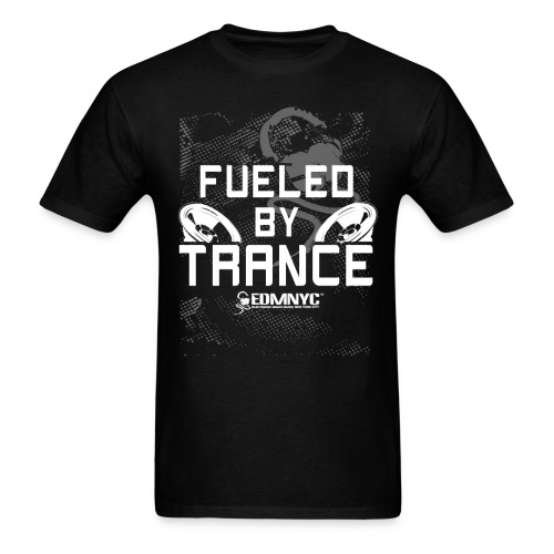FUELED BY TRANCE - Men's T-Shirt