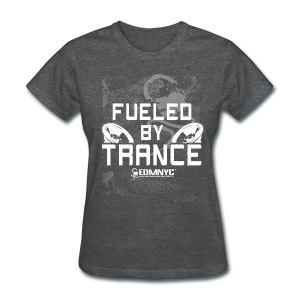 FUELED BY TRANCE - Women's T-Shirt