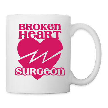Broken heart surgeon funny design for anyone out of luck with Romance New Apparel