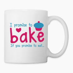 I PROMISE TO BAKE - if you promise to eat! with a cute cupcake Gift