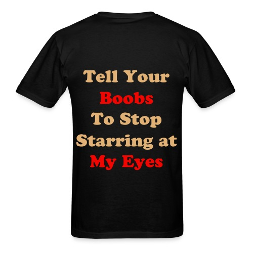 MSG to all boobs! - Men's T-Shirt