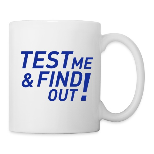 Test me Mug - Coffee/Tea Mug