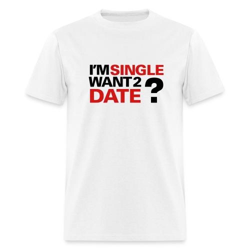 single guys black shirt  - Men's T-Shirt