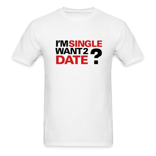 single guys black shirt  - Men's T-Shirt