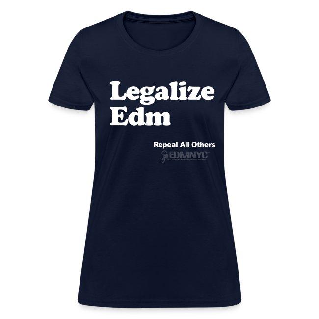 LEGALIZE EDM