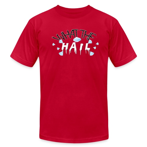 What the Hail?! - Men's American Apparel - Men's  Jersey T-Shirt