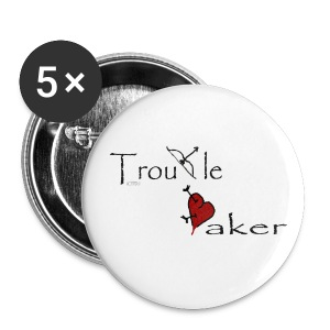 Troublemaker pin - Large Buttons