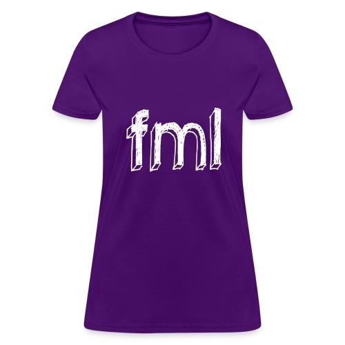 fml - Women's T-Shirt