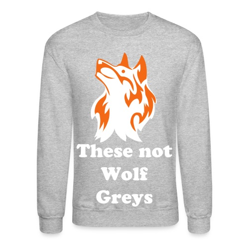 Not wolfs there cools (Cool grey 12 inspired) - Crewneck Sweatshirt