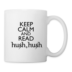 Keep Calm and Read HUSH HUSH mug - Coffee/Tea Mug