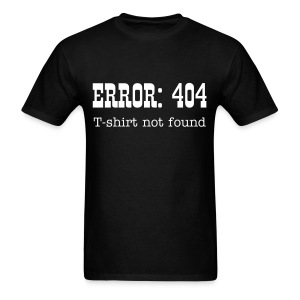 ERROR: 404 - Men's T-Shirt