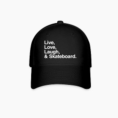 Live , love , laugh and skateboard Caps