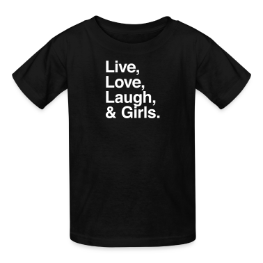 Live , love , laugh and girls Kids' Shirts