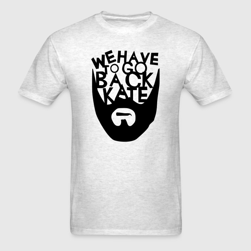We Have To Go Back! - Men's T-Shirt