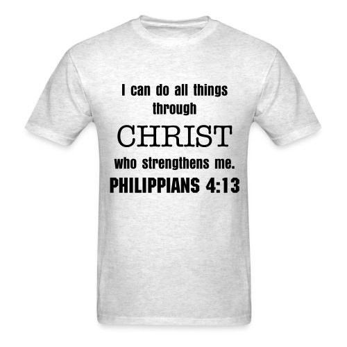 Philippians 4:13 - Men's T-Shirt