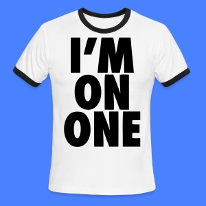 I'm On One T-Shirts - stayflyclothing.com - Men's Ringer T-Shirt