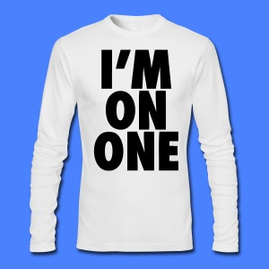 I'm On One Long Sleeve Shirts - stayflyclothing.com - Men's Long Sleeve T-Shirt by Next Level