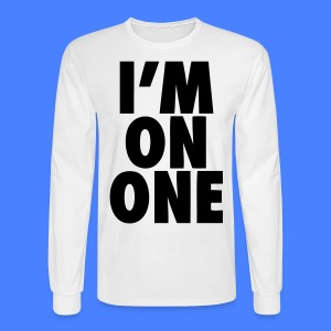 I'm On One Long Sleeve Shirts - stayflyclothing.com - Men's Long Sleeve T-Shirt