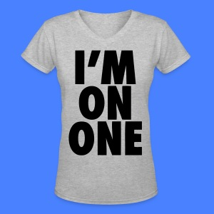 I'm On One Women's T-Shirts - stayflyclothing.com - Women's V-Neck T-Shirt