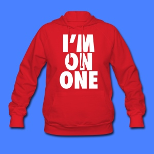 I'm On One Hoodies - stayflyclothing.com - Women's Hoodie