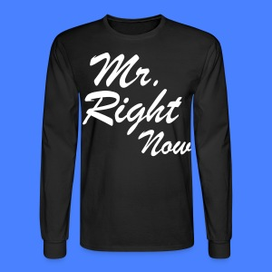 Mr. Right Now Long Sleeve Shirts - stayflyclothing.com - Men's Long Sleeve T-Shirt