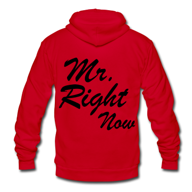 Mr. Right Now Zip Hoodies/Jackets - stayflyclothing.com