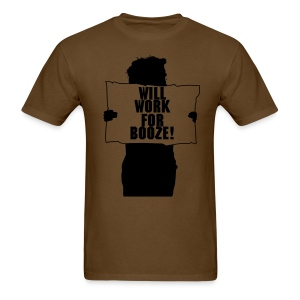 Will Work For... - Men's T-Shirt
