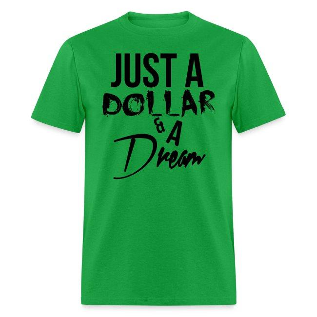 Just A Dollar & A Dream