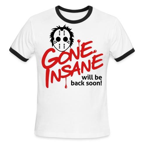 TRENDSETTERS MEN'S GONE INSANE T-SHIRT - Men's Ringer T-Shirt