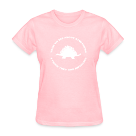 Dinosaurs Are Awesome (Women's) ~ 625