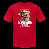 T-Shirts ~ Men's T-Shirt by American Apparel ~ Beware of god