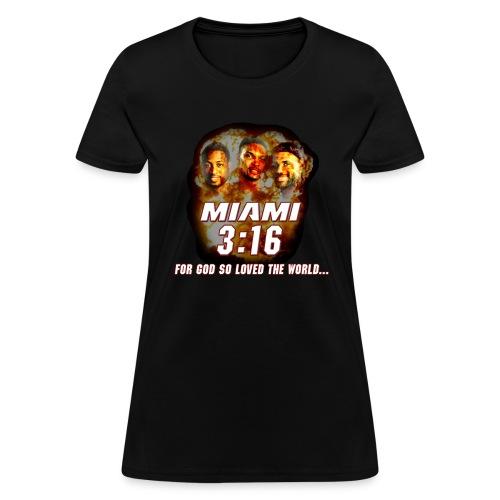 Miami 3:16 - Women's T-Shirt