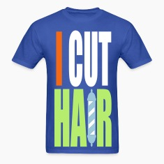 I CUT HAIR... [HEAVY WEIGHT T-SHIRT] [FLEX]