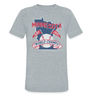 T-Shirts ~ Unisex Tri-Blend T-Shirt ~ MINNESOTA WORLD CHAMPS