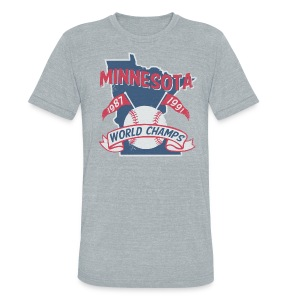 MINNESOTA WORLD CHAMPS - Unisex Tri-Blend T-Shirt by American Apparel