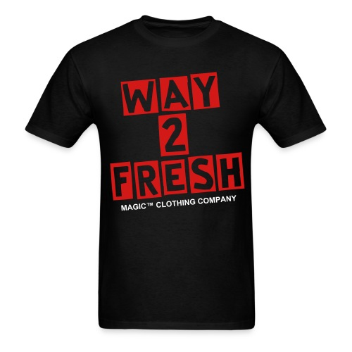 Way 2 Fresh (Red/White Letters)) - Men's T-Shirt