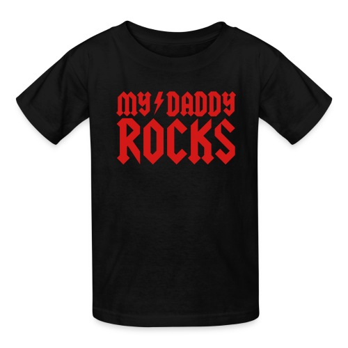 My Daddy Rocks - Kids' T-Shirt