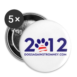 (5-Pack) Official Dogs Against Romney 2012 Button - Large Buttons