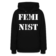 Hoodies ~ Women's Hooded Sweatshirt ~ FEMINIST!