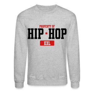 Property Of Hip-Hop  Long Sleeve Shirts - Crewneck Sweatshirt