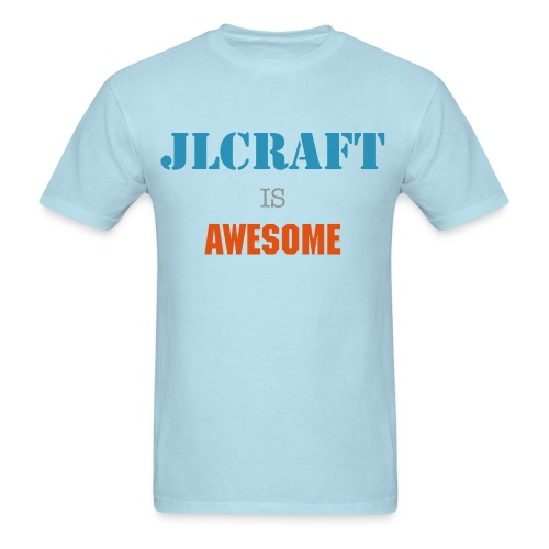 Jlcraft is awesome Shirt - Men's T-Shirt