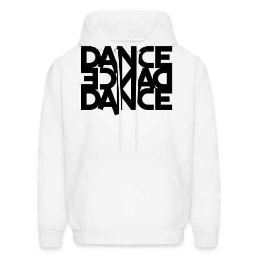 DANCE, DANCE, DANCE.  - Men's Hoodie