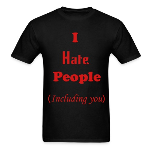 I Hate People - Men's T-Shirt