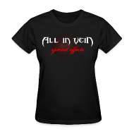Women's T-Shirts ~ Women's T-Shirt ~ All in Vein Special Effects Women's T-Shirt
