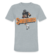 T-Shirts ~ Unisex Tri-Blend T-Shirt ~ SWEETNESS