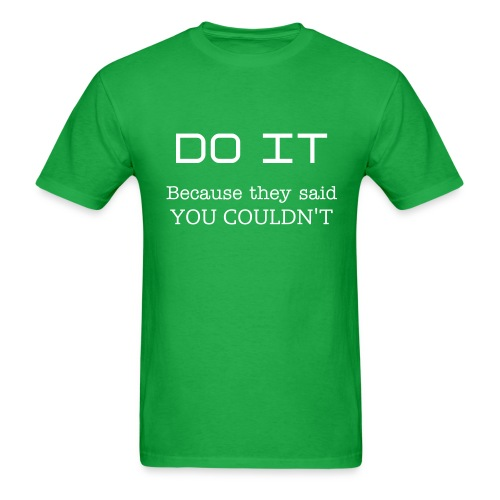 DO IT - Men's T-Shirt