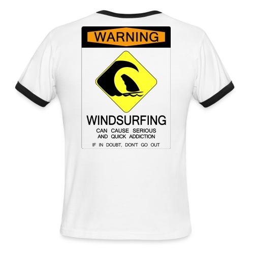 Windsurfing Addiction Warning - Men's Ringer T-Shirt