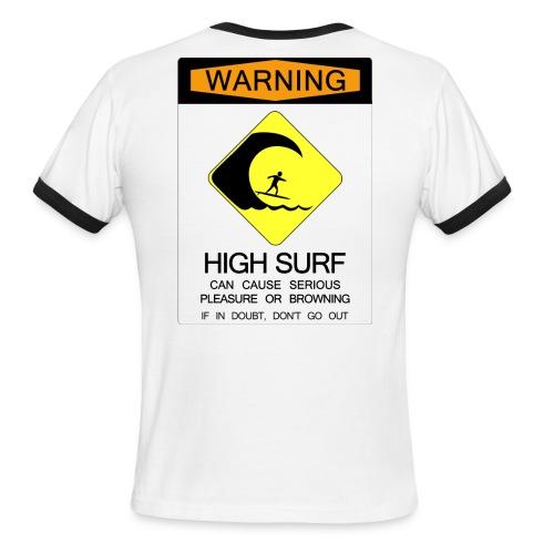 High Surf Warning  - Men's Ringer T-Shirt