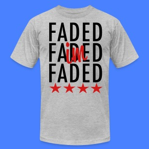 I'm Faded T-Shirts - stayflyclothing.com - Men's T-Shirt by American Apparel