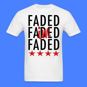 I'm Faded T-Shirts - stayflyclothing.com - Men's T-Shirt